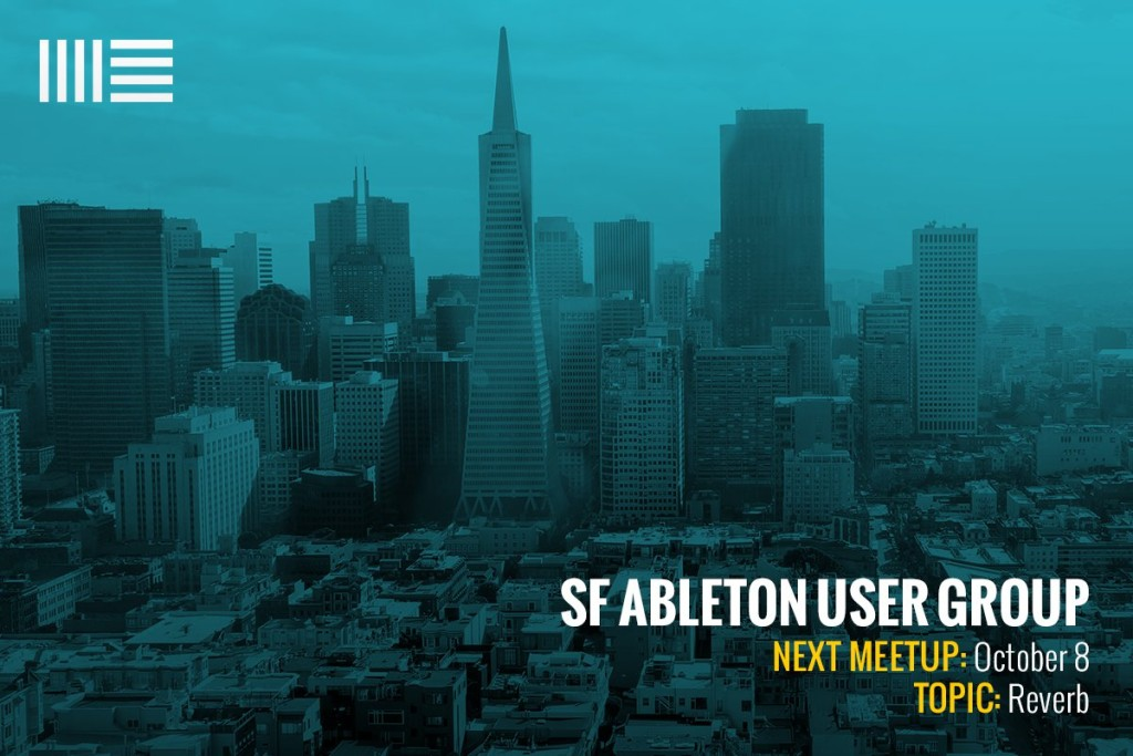 October 2015 Ableton User Group Meeting